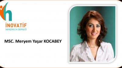 MSC. Meryem Yaşar KOCABEY